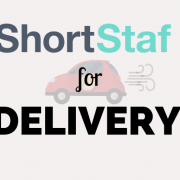 ShortStaf for Delivery